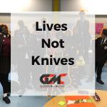 Lives Not Knives